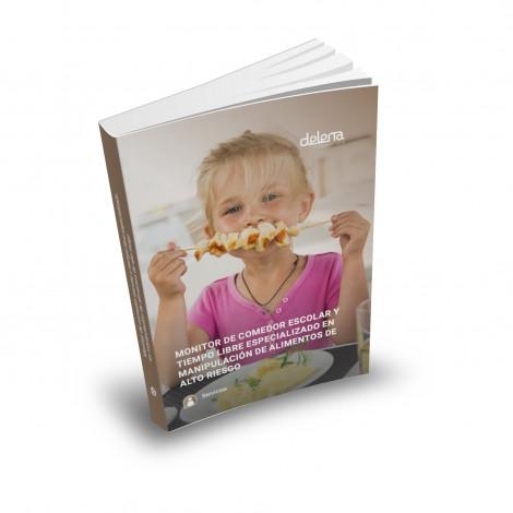 Curso de Monitor de Comedor Escolar y Tiempo Libre + Manipulador de Alimentos de Alto Riesgo con prácticas